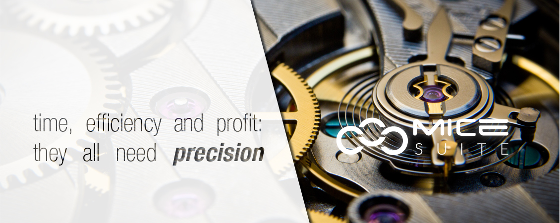 Mice Suite time, effiency ad profit: thay all need precision
